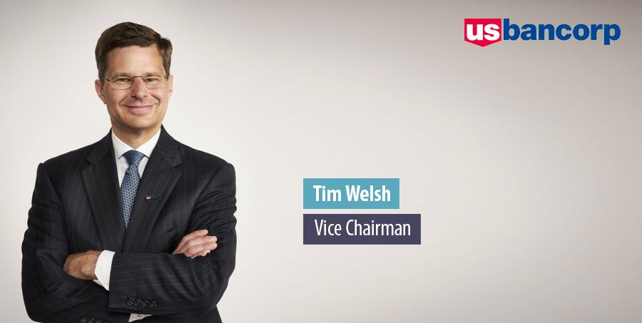 Tim Welsh, Vice Chairman - US Bancorp