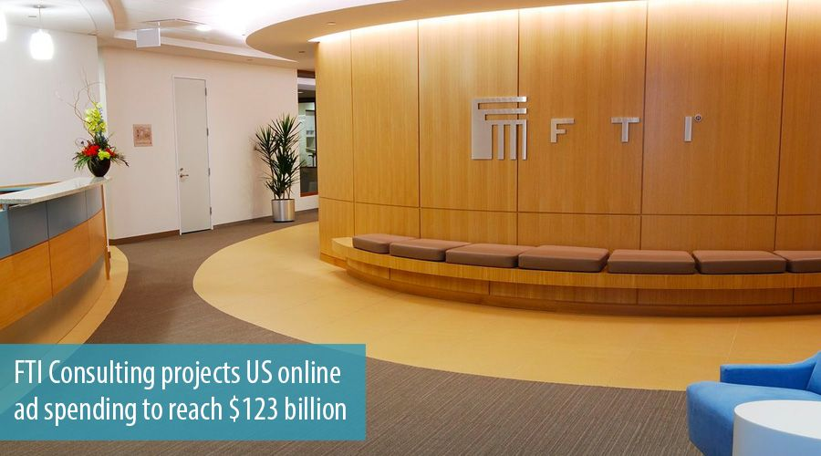 FTI Consulting projects US online ad spending to reach $123 billion