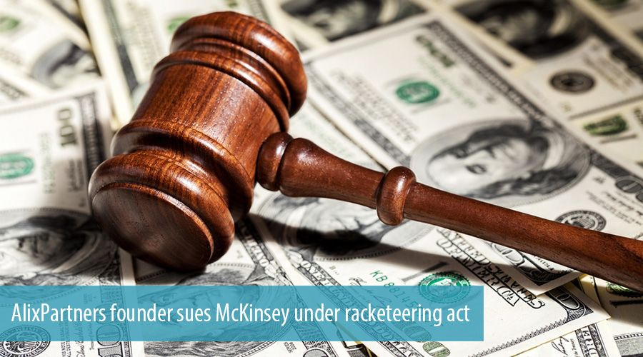AlixPartners founder sues McKinsey under racketeering act