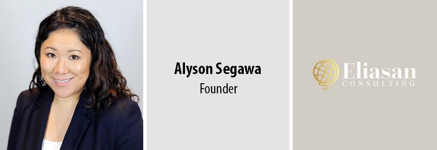 Alyson Segawa - Founder of Eliasan Consulting