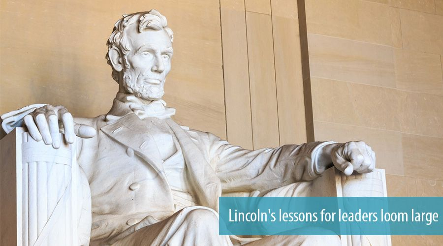 Lincoln's lessons for leaders loom large