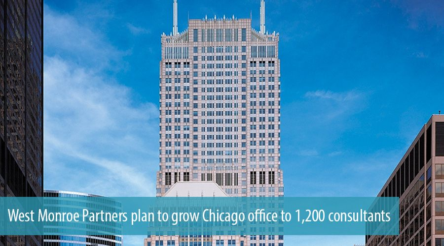 West Monroe Partners plan to grow Chicago office to 1,200 consultants