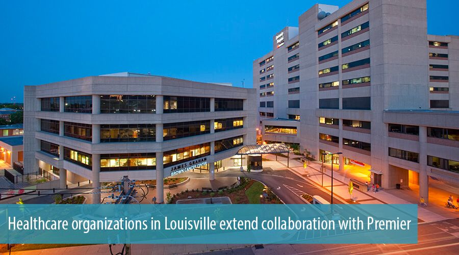 Healthcare organizations in Louisville extend collaboration with Premier