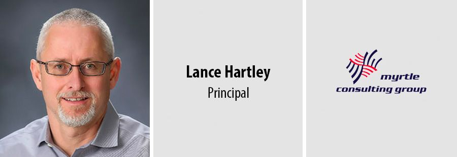 Myrtle Consulting welcomes Lance Hartley as a Principal
