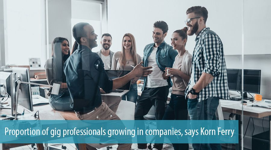 Proportion of gig professionals growing in companies, says Korn Ferry