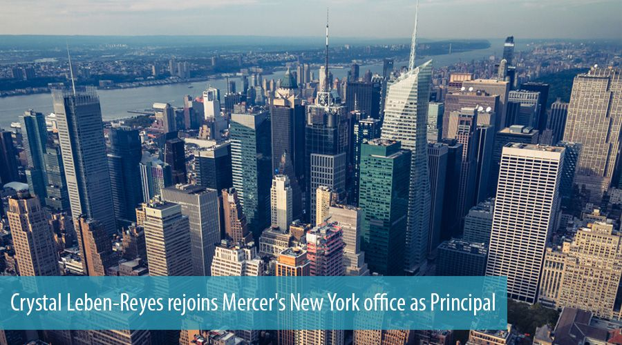 Crystal Leben-Reyes rejoins Mercer's New York office as Principal