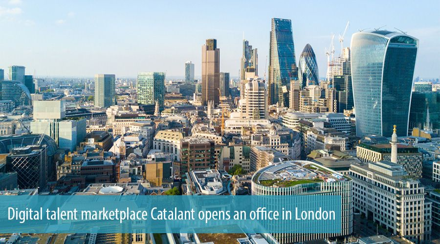 Digital talent marketplace Catalant opens an office in London