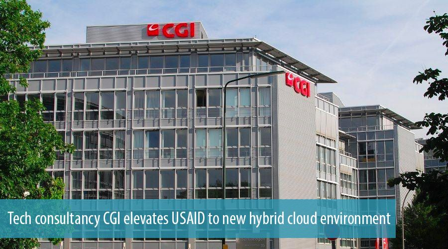 Tech consultancy CGI elevates USAID to new hybrid cloud environment