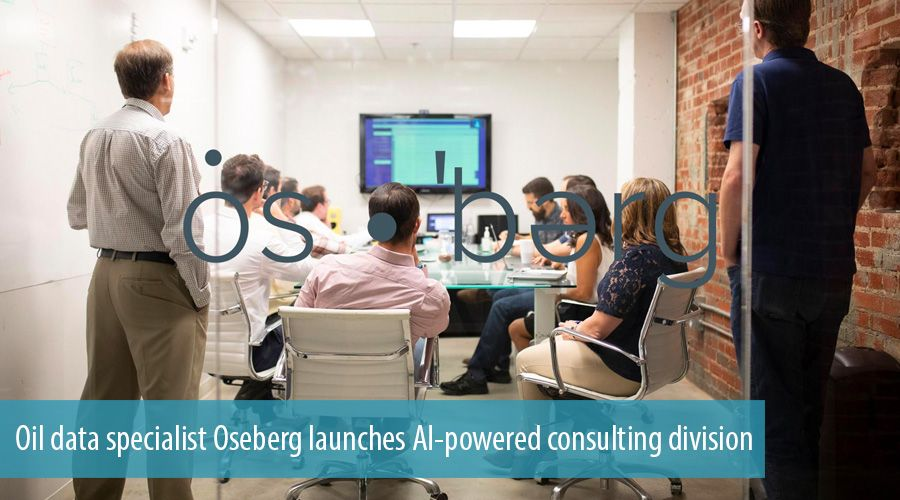 Oil data specialist Oseberg launches AI-powered consulting division
