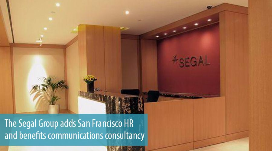 The Segal Group adds San Francisco HR and benefits communications consultancy