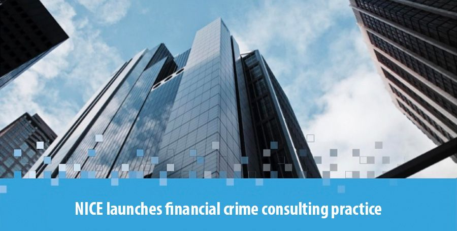 NICE launches financial crime consulting practice