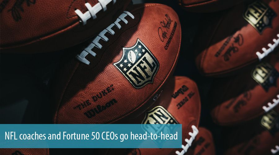 NFL coaches and Fortune 50 CEOs go head-to-head
