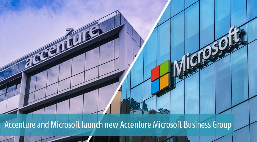 Accenture and Microsoft launch new Accenture Microsoft Business Group