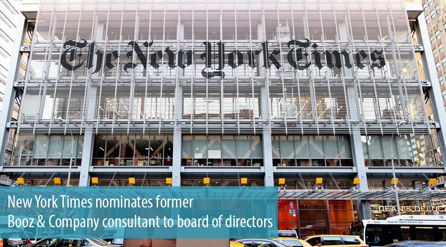 New York Times nominates former Booz & Company consultant to board of directors