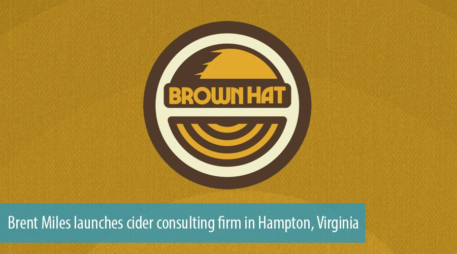 Brent Miles launches cider consulting firm in Hampton, Virginia