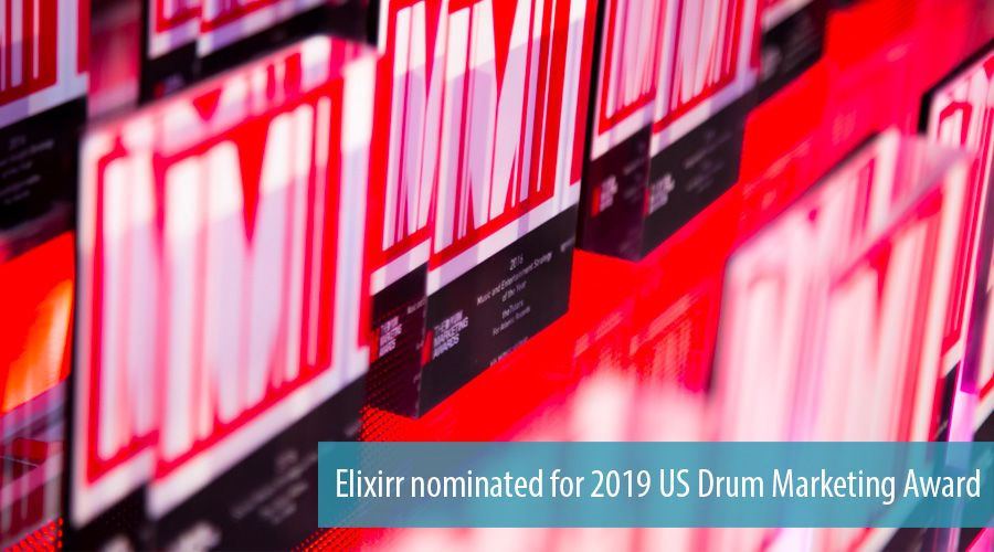 Elixirr nominated for 2019 US Drum Marketing Award