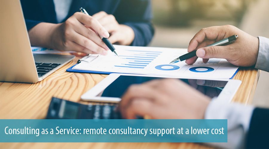 Consulting as a Service: remote consultancy support at a lower cost