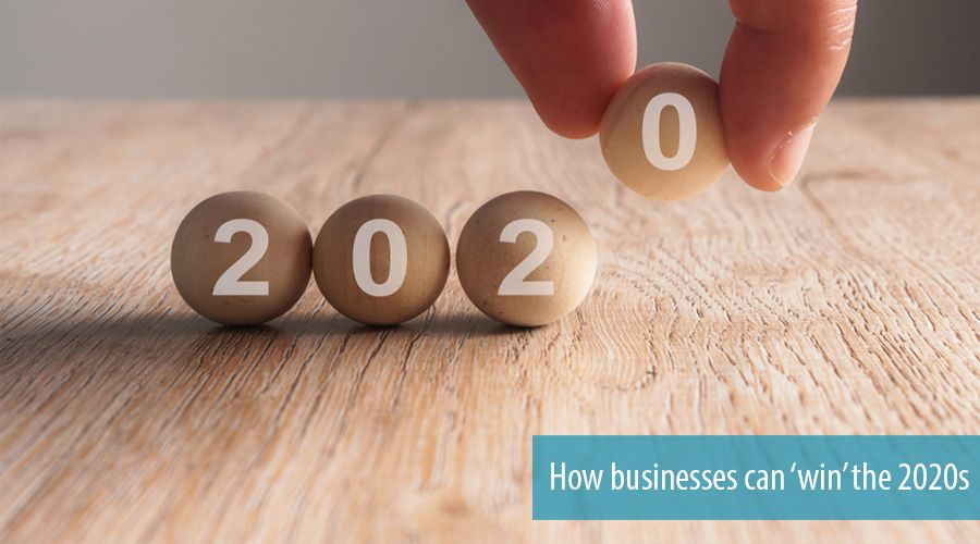 How businesses can 'win' the 2020s