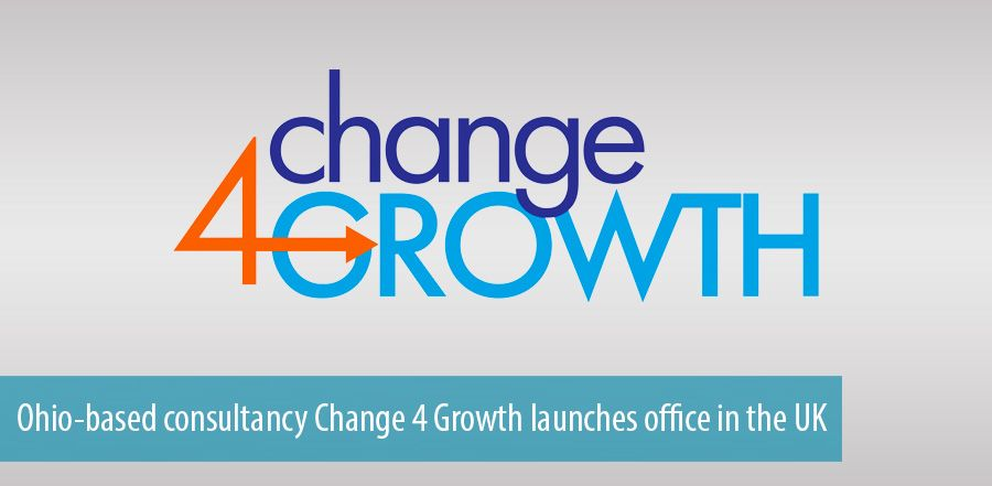 Ohio-based consultancy Change 4 Growth launches office in the UK