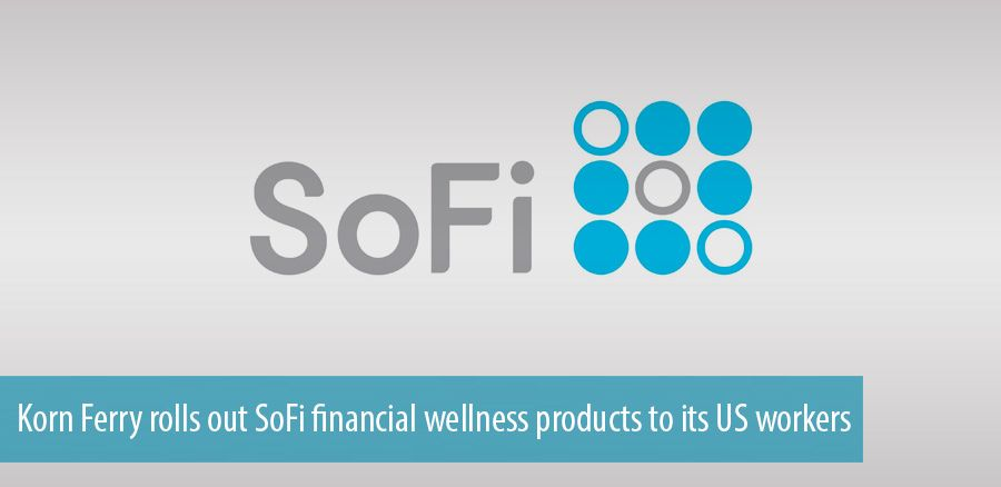 Korn Ferry rolls out SoFi financial wellness products to its US workers