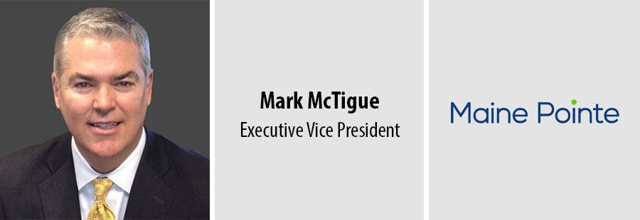 Maine Pointe promotes Mark McTigue to Executive Vice President