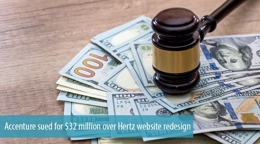 Accenture sued for $32 million over Hertz website redesign