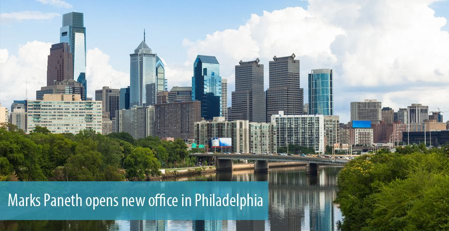 Marks Paneth opens new office in Philadelphia
