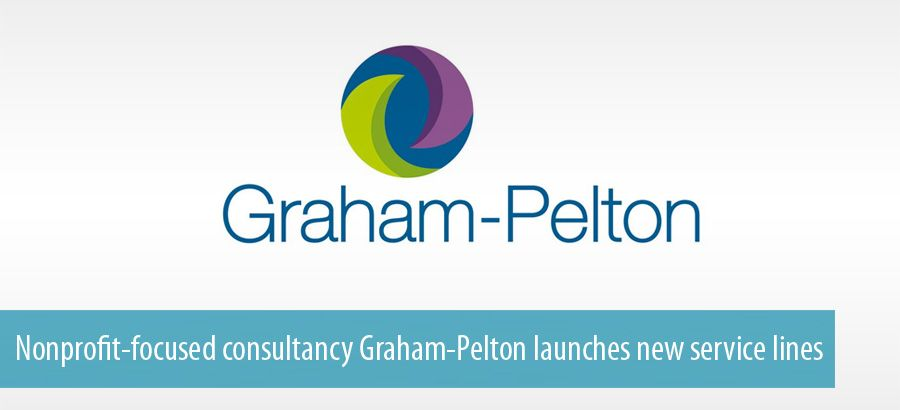 Nonprofit-focused consultancy Graham-Pelton launches new service lines