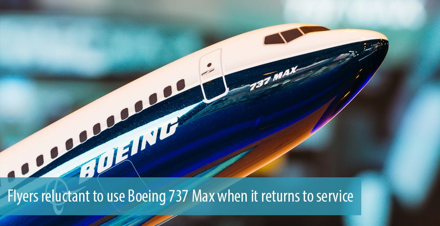 Flyers reluctant to use Boeing 737 Max when it returns to service