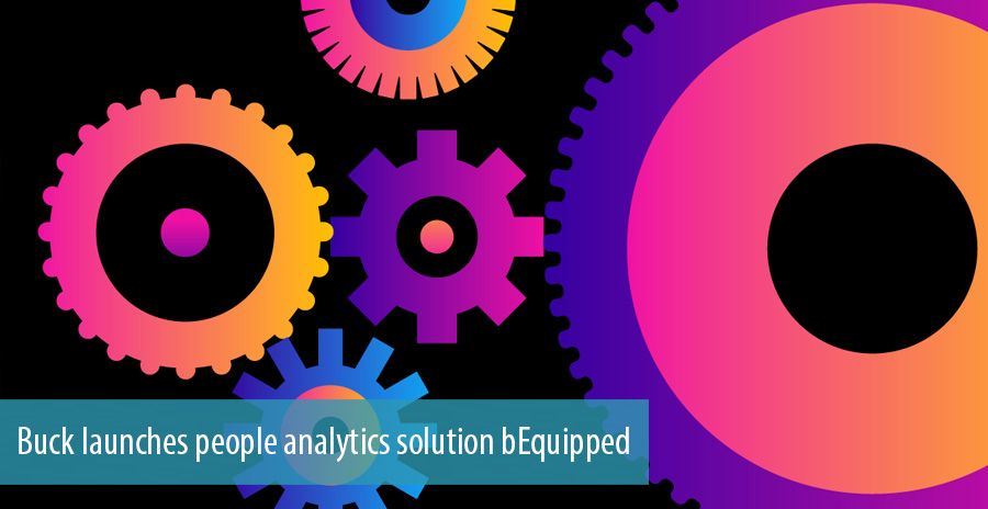Buck launches people analytics solution bEquipped