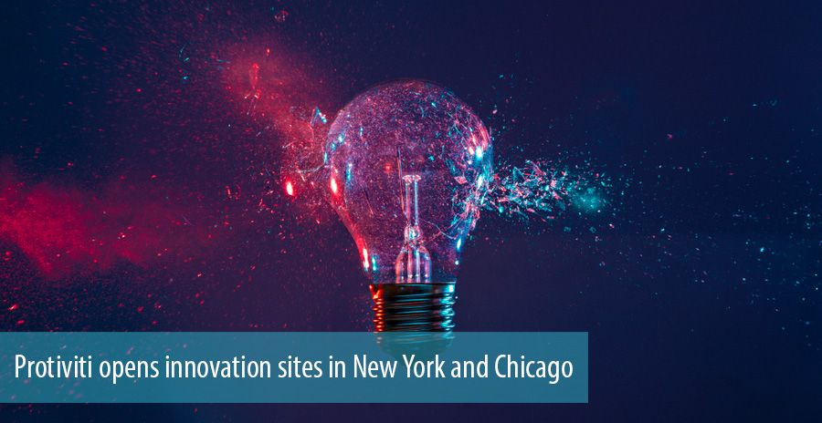 Protiviti opens innovation sites in New York and Chicago