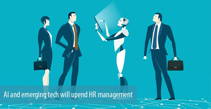 AI and emerging tech will upend HR management