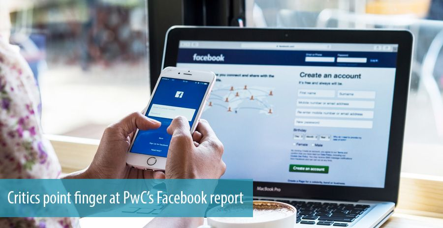 Critics point finger at PwC's Facebook report