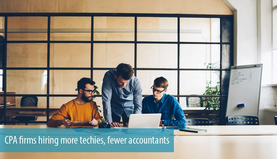 CPA firms hiring more techies, fewer accountants