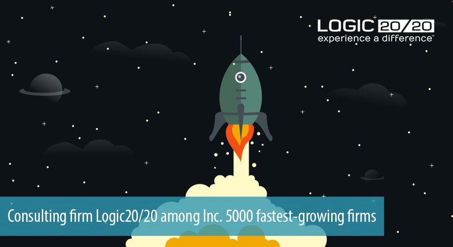 Consulting firm Logic20/20 among Inc. 5000 fastest-growing firms