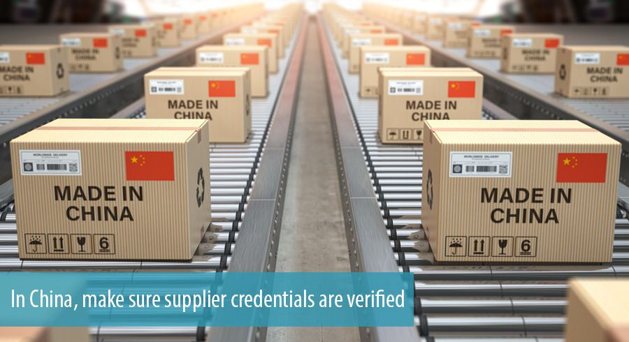 In China, make sure supplier credentials are verified