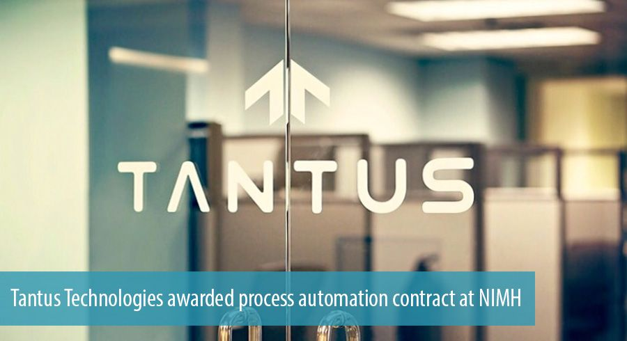 Tantus Technologies awarded process automation contract at NIMH