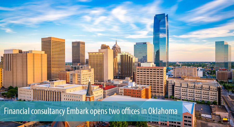 Financial consultancy Embark opens two offices in Oklahoma
