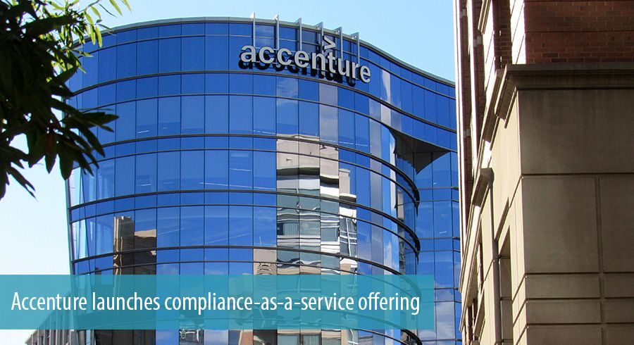 Accenture launches compliance-as-a-service offering