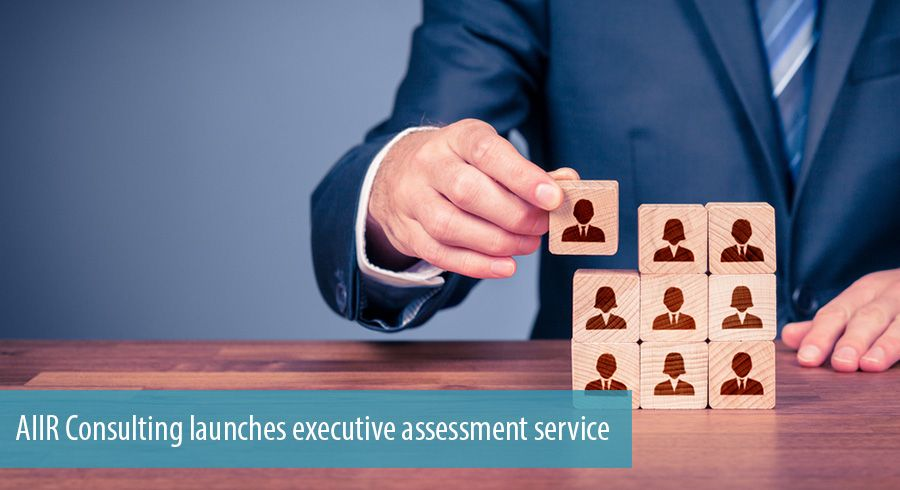 AIIR Consulting launches executive assessment service