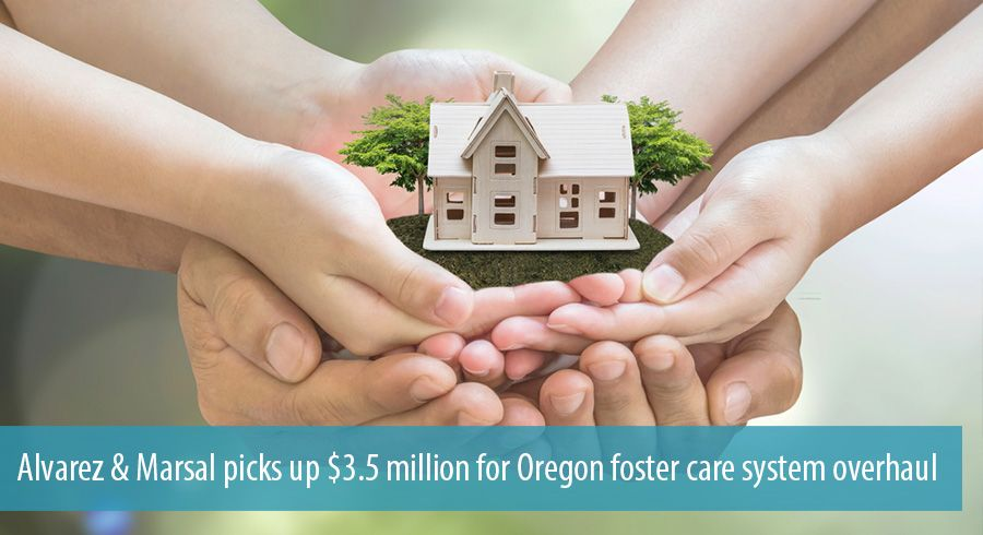Alvarez & Marsal picks up $3.5 million for Oregon foster care system overhaul