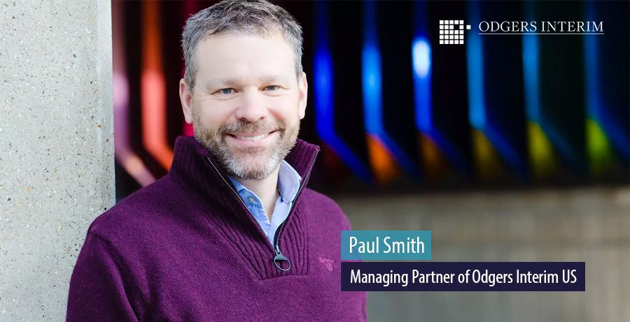 Paul Smith, Managing Partner of Odgers Interim US