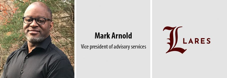 Mark Arnold, VP of advisory services at Lares