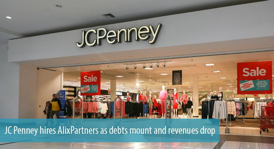 JC Penney hires AlixPartners as debts mount and revenues drop