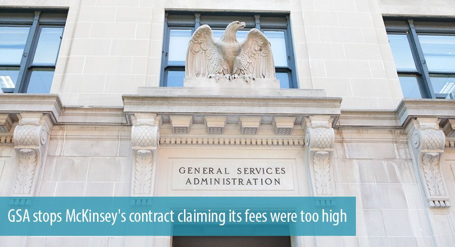 GSA stops McKinsey's contract claiming its fees were too high