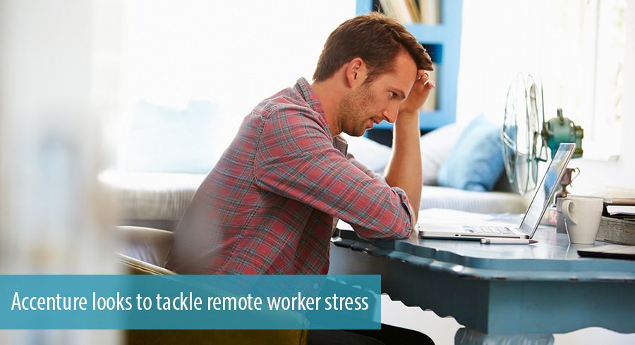 Accenture looks to tackle remote worker stress