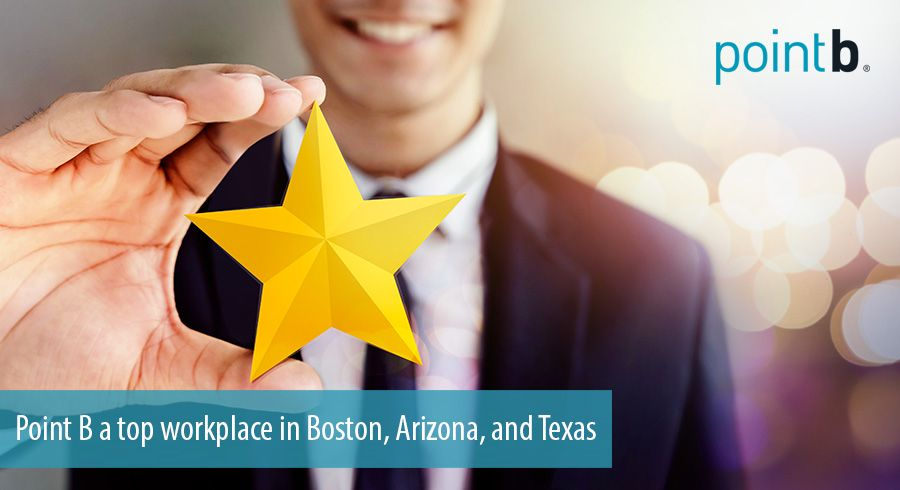 Point B a top workplace in Boston, Arizona, and Texas