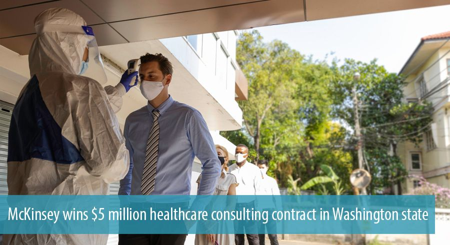 McKinsey wins $5 million healthcare consulting contract in Washington state