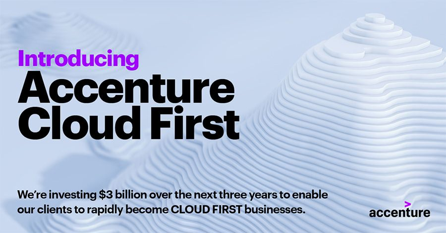 Accenture pumps $3 billion into new Cloud First division
