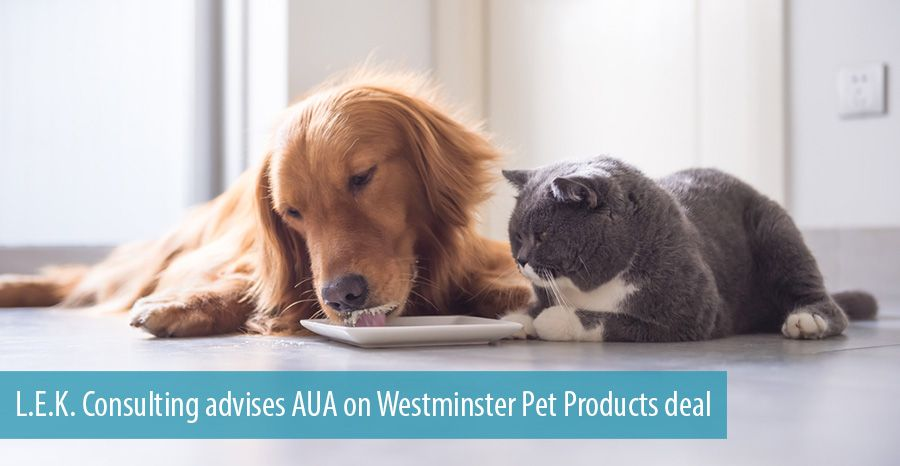 L.E.K. Consulting advises AUA on Westminster Pet Products deal